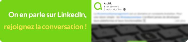 Bouton renvoyant vers le post LinkedIn d'Atchik sur le community management conversationnel
