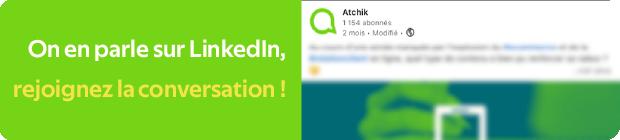 Bouton renvoyant vers le post LinkedIn d'Atchik sur les avis en ligne