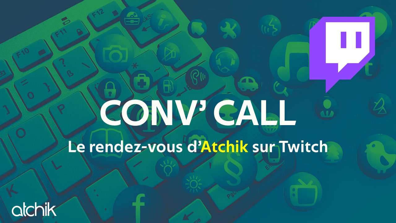 Twitch : retrouvez tous les streams et temps forts de nos «Conv Call»